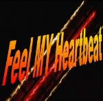 Feel my heartbeat